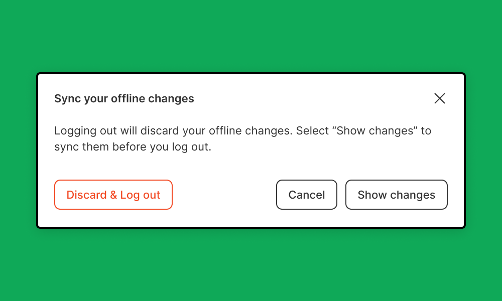 Notification_when_you_try_to_log_off_with_unsaved_changes._Actions_are_to_discard_and_log_out__cancel__or_show_changes.png